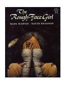The Rough Face Girl